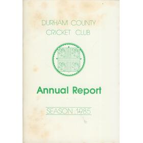 DURHAM COUNTY CRICKET CLUB ANNUAL REPORT 1985