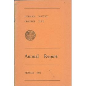 DURHAM COUNTY CRICKET CLUB ANNUAL REPORT 1976