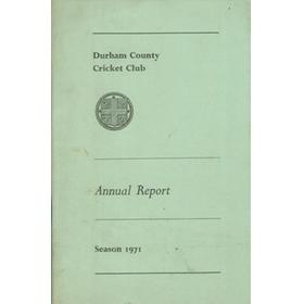 DURHAM COUNTY CRICKET CLUB ANNUAL REPORT 1971