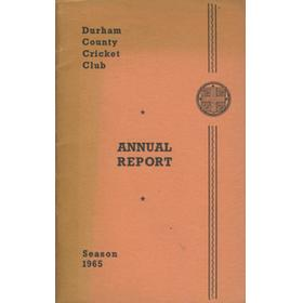 DURHAM COUNTY CRICKET CLUB ANNUAL REPORT 1965