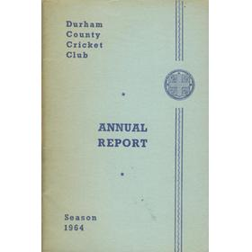 DURHAM COUNTY CRICKET CLUB ANNUAL REPORT 1964