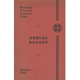 DURHAM COUNTY CRICKET CLUB ANNUAL REPORT 1952