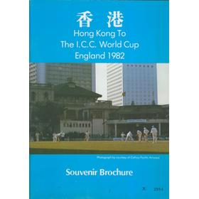 HONG KONG TO THE I.C.C. WORLD CUP ENGLAND 1982 - SOUVENIR BROCHURE