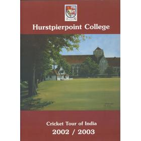 HURSTPIERPOINT COLLEGE CRICKET TOUR OF INDIA 2002-03