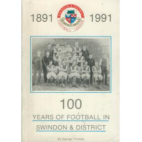 100 YEARS OF FOOTBALL IN SWINDON & DISTRICT