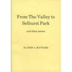 FROM THE VALLEY TO SELHURST PARK AND OTHER POEMS