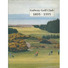 GALWAY GOLF CLUB 1895-1995