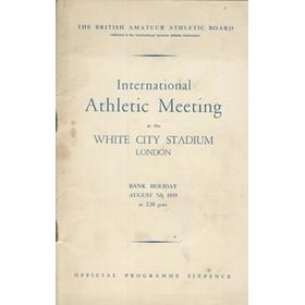 INTERNATIONAL ATHLETIC MEETING 1939 (WHITE CITY) PROGRAMME