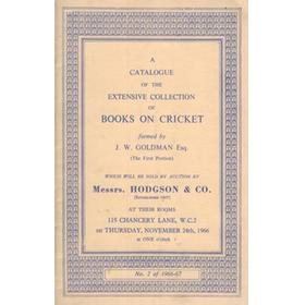A CATALOGUE OF THE EXTENSIVE COLLECTION OF BOOKS ON CRICKET FORMED BY J.W. GOLDMAN ESQ ...