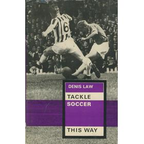 TACKLE SOCCER THIS WAY