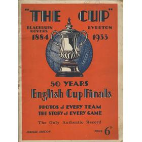 THE CUP - 50 YEARS OF ENGLISH CUP FINALS 1884-1933