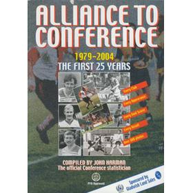 ALLIANCE TO CONFERENCE 1979-2004 - THE FIRST 25 YEARS
