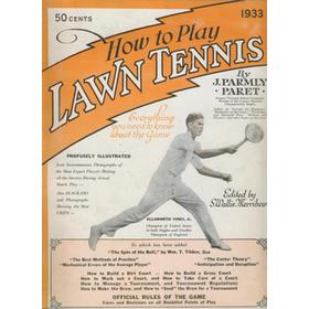 HOW TO PLAY LAWN TENNIS - EVERYTHING YOU NEED TO KNOW ABOUT THE GAME