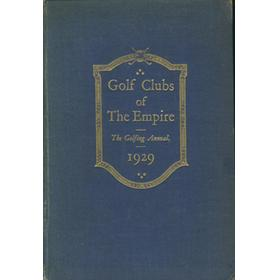 GOLF CLUBS OF THE EMPIRE: THE GOLFING ANNUAL 1929