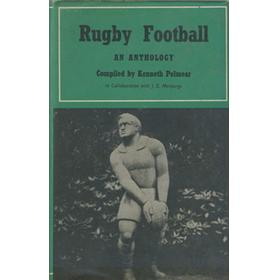 RUGBY FOOTBALL: AN ANTHOLOGY