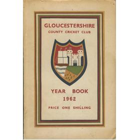 GLOUCESTERSHIRE COUNTY CRICKET CLUB YEAR BOOK 1962