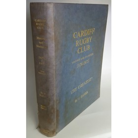 CARDIFF RUGBY CLUB: HISTORY AND STATISTICS 1876-1975
