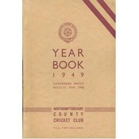 NORTHAMPTONSHIRE COUNTY CRICKET CLUB 1949 YEAR BOOK