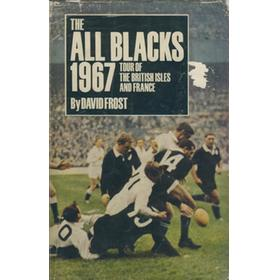 THE ALL BLACKS 1967: TOUR OF THE BRITISH ISLES AND FRANCE