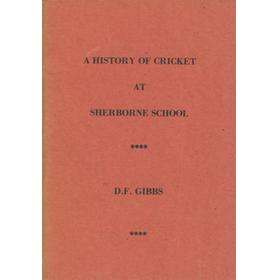 A HISTORY OF CRICKET AT SHERBORNE SCHOOL