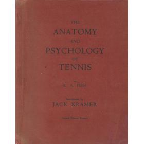 THE ANATOMY AND PSYCHOLOGY OF TENNIS