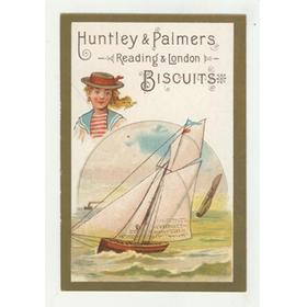 HUNTLEY AND PALMERS BISCUITS TRADE CARD C. 1880 - SAILING