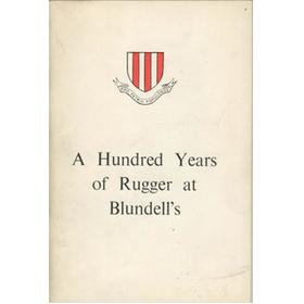 A HUNDRED YEARS OF RUGGER AT BLUNDELL