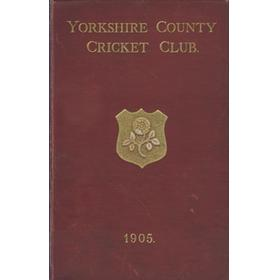 YORKSHIRE COUNTY CRICKET CLUB 1905 [ANNUAL]