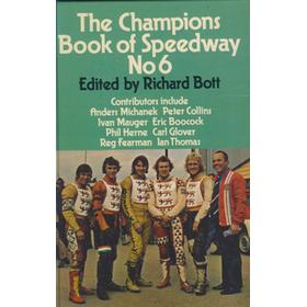 THE CHAMPIONS BOOK OF SPEEDWAY NO. 6