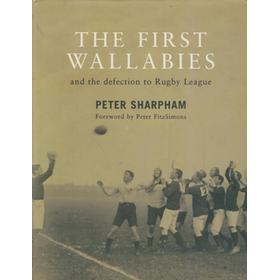 THE FIRST WALLABIES AND THE DEFECTION TO RUGBY LEAGUE
