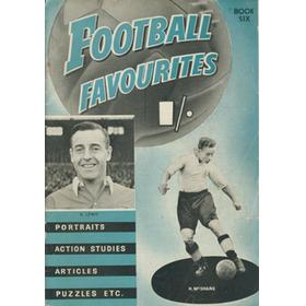 FOOTBALL FAVOURITES - BOOK SIX