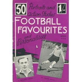 PORTRAIT AND ACTION STUDIES - FOOTBALL FAVOURITES AND PERSONALITIES: BOOK FIVE