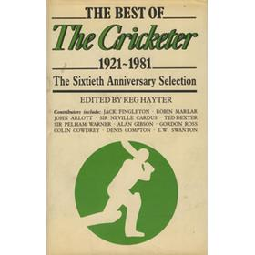 THE BEST OF THE CRICKETER 1921-1981. THE SIXTIETH ANNIVERSARY SELECTION