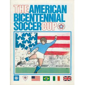 THE AMERICAN BICENTENNIAL SOCCER CUP 1976 - TOURNAMENT PROGRAMME (INCLUDING PELE AND BOBBY MOORE)