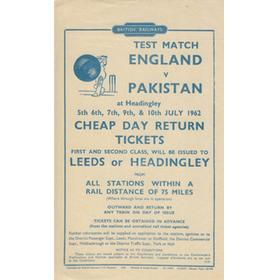 ENGLAND V PAKISTAN 1962 CRICKET RAILWAY HANDBILL (HEADINGLEY)