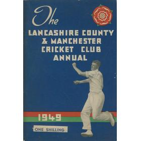 OFFICIAL HANDBOOK OF THE LANCASHIRE COUNTY AND MANCHESTER CRICKET CLUB 1949