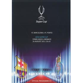 BARCELONA V PORTO 2011 UEFA SUPER CUP FINAL FOOTBALL PROGRAMME