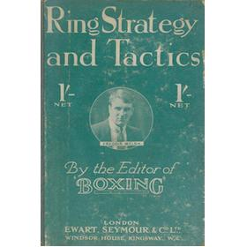 RING STRATEGY AND TACTICS