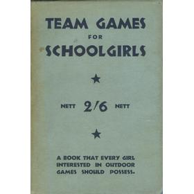 TEAM GAMES FOR SCHOOLGIRLS - OR HOW TO WIN YOUR MATCHES