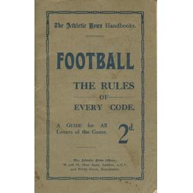 FOOTBALL - THE RULES OF EVERY CODE (ATHLETIC NEWS)