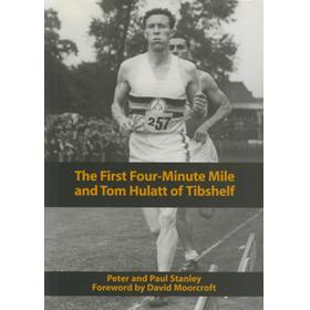 THE FIRST FOUR-MINUTE MILE AND TOM HULATT OF TIBSHELF