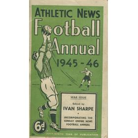 ATHLETIC NEWS FOOTBALL ANNUAL 1945-46