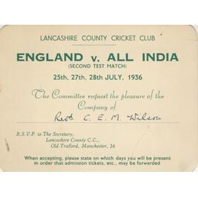 ENGLAND V ALL INDIA 1936 (OLD TRAFFORD) INVITATION CARD - C.E.M. WILSON (YORKSHIRE CCC)
