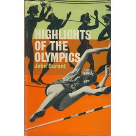 HIGHLIGHTS OF THE OLYMPICS - FROM ANCIENT TIMES TO THE PRESENT