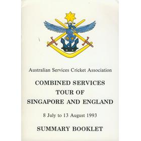 AUSTRALIAN COMBINED SERVICES CRICKET TOUR OF SINGAPORE AND ENGLAND 1993 BROCHURE