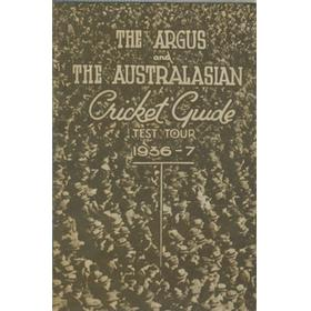 """THE ARGUS"" AND ""THE AUSTRALIAN"" CRICKET GUIDE FOR THE 1936-37 TEST TOUR"