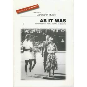 AS IT WAS - REMINISCENCES FROM A MAN FOR ALL SEASONS