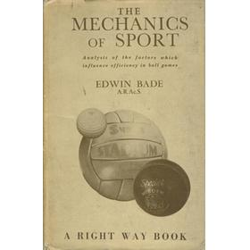 THE MECHANICS OF SPORT