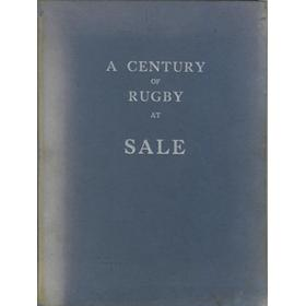 A CENTURY OF RUGBY AT SALE