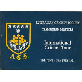 AUSTRALIAN CRICKET SOCIETY TASMANIAN MASTERS INTERNATIONAL CRICKET TOUR 1993 BROCHURE